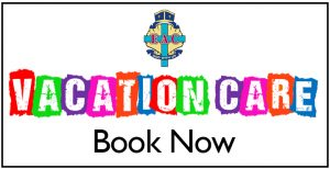 Vacation Care Bookings Now Open